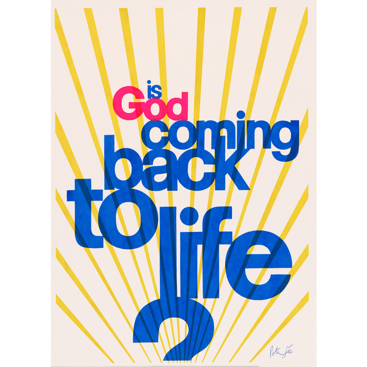 Is God Coming to Life?