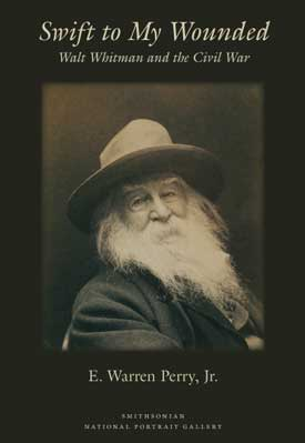 "Cover of ""Swift to my Wounded"" with bearded Walt Whitman"