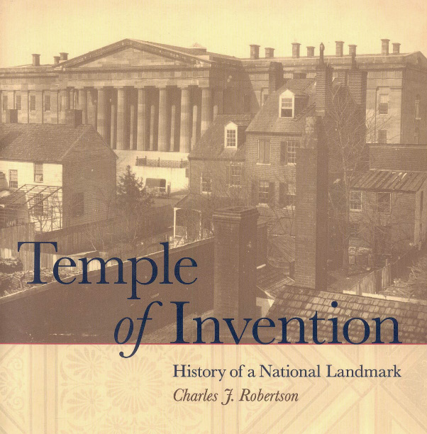 "Book cover showing an old black and white photo of the Patent Office building, with the words ""Temple of Invention"" in large letters"
