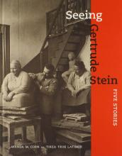Cover of Seeing Gertrude Stein: Five Stories