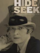 "Cover for with black and white portrait of woman with top hat and mask resting on brim, and words""Hide/Seek"" in big letters"