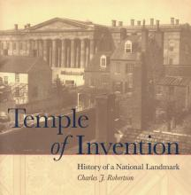 """Book cover showing an old black and white photo of the Patent Office building, with the words """"Temple of Invention"""" in large letters"""
